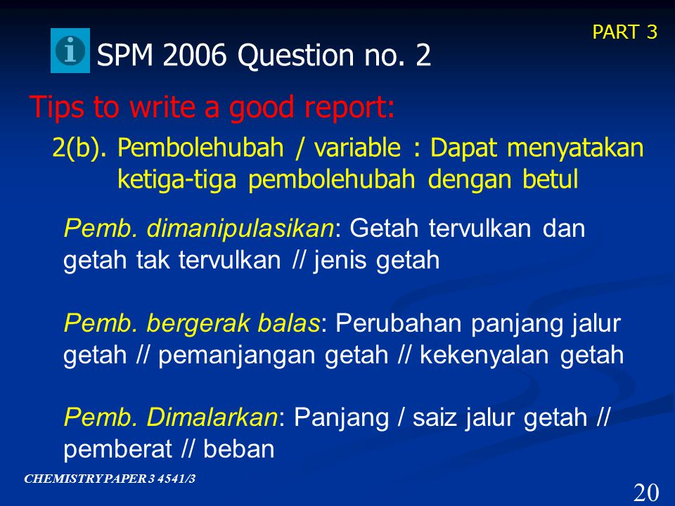 PART 3 Tips to write a good report: 2(a).