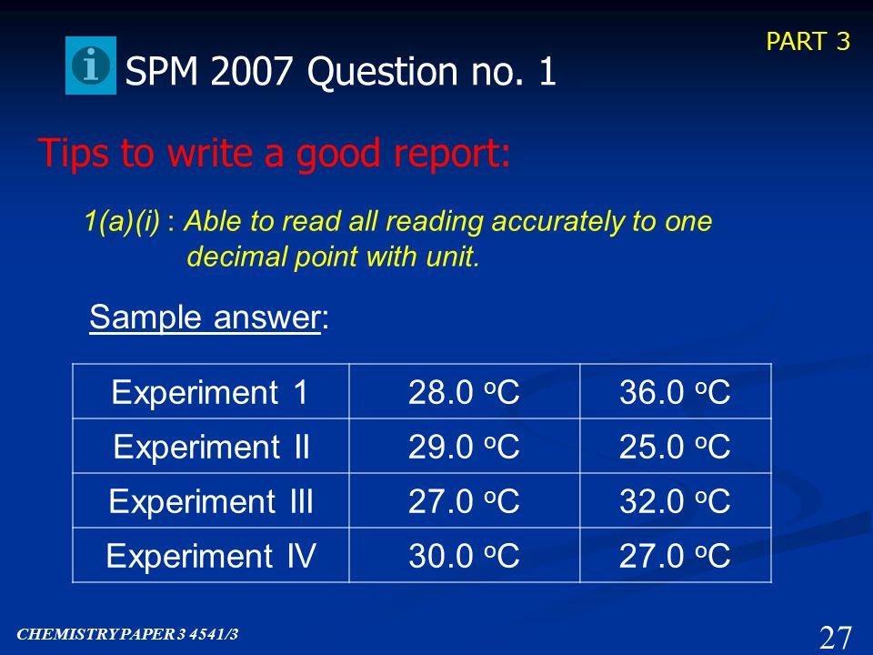 PART 3 Past SPM Question Scoring Scoring SPM Paper 3 2007 26 CHEMISTRY PAPER 3 4541/3 Question No.