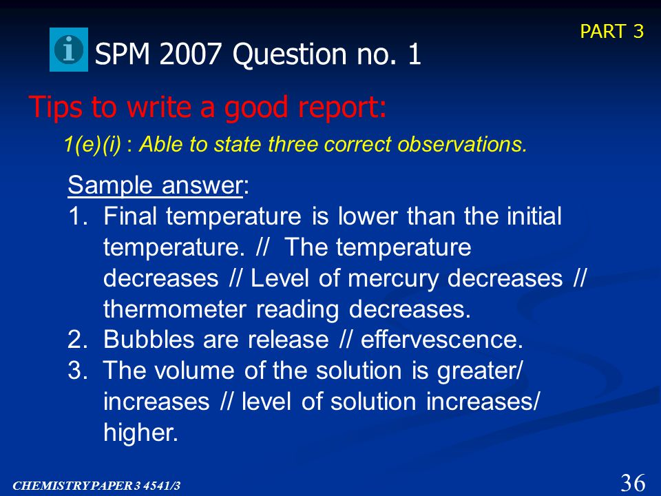 PART 3 35 SPM 2007 Question no. 1 1(d) : Able to predict the three temperature readings correctly.