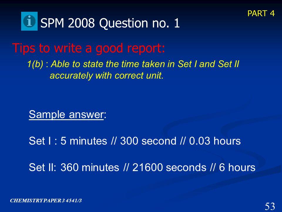 PART 3 52 SPM 2008 Question no.