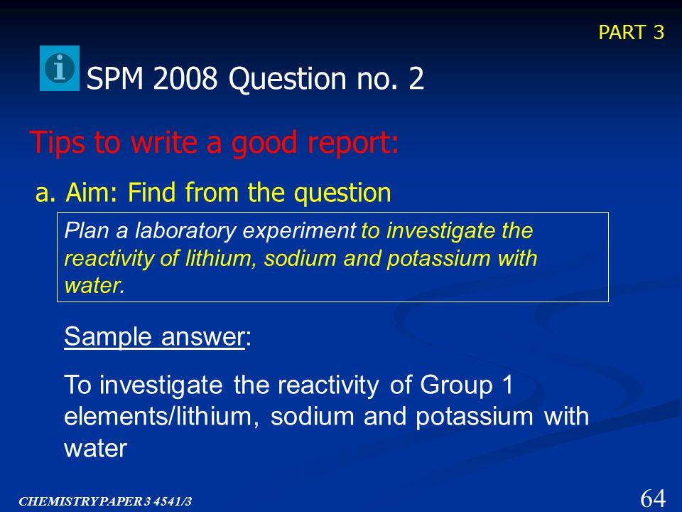 PART 3 63 SPM 2008 Question no.