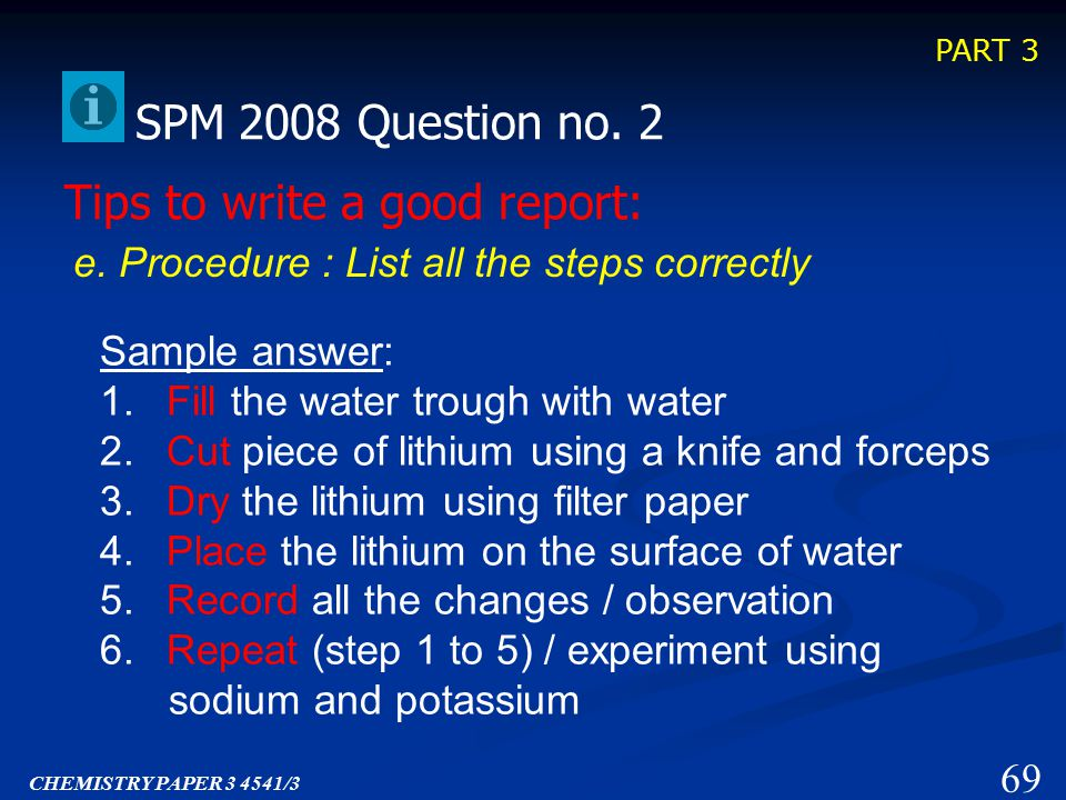PART 3 Tips to write a good report: SPM 2008 Question no.