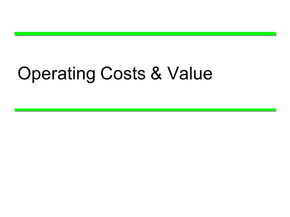 14 Operating Costs & Value
