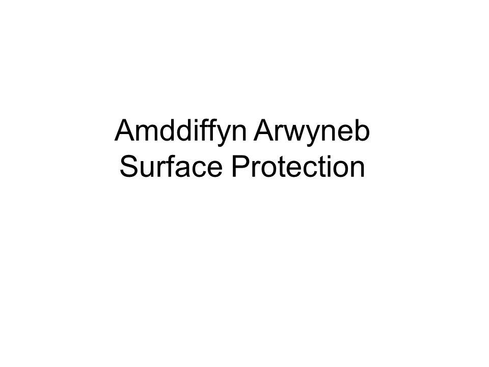 Amddiffyn Arwyneb Surface Protection