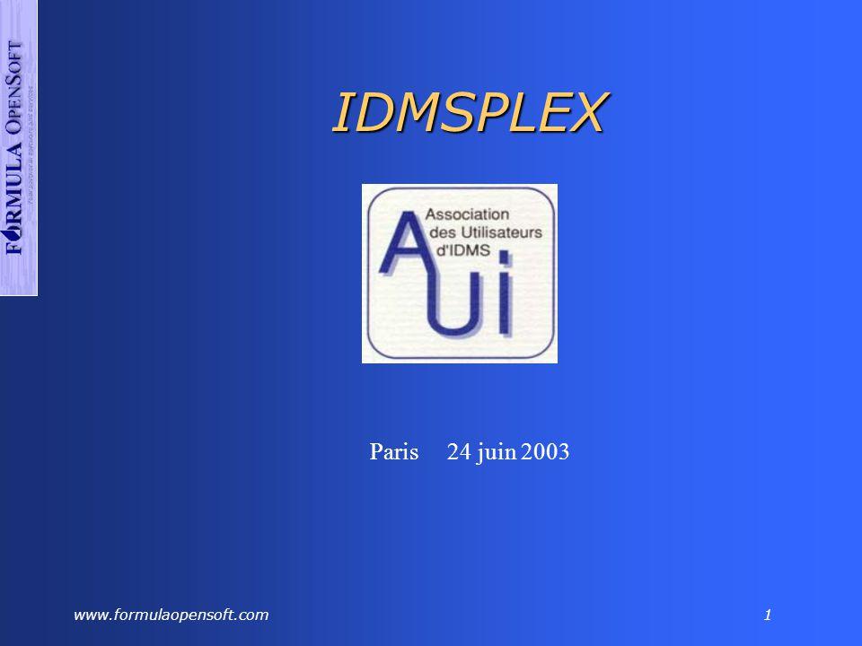 www.formulaopensoft.com1 IDMSPLEX Paris 24 juin 2003