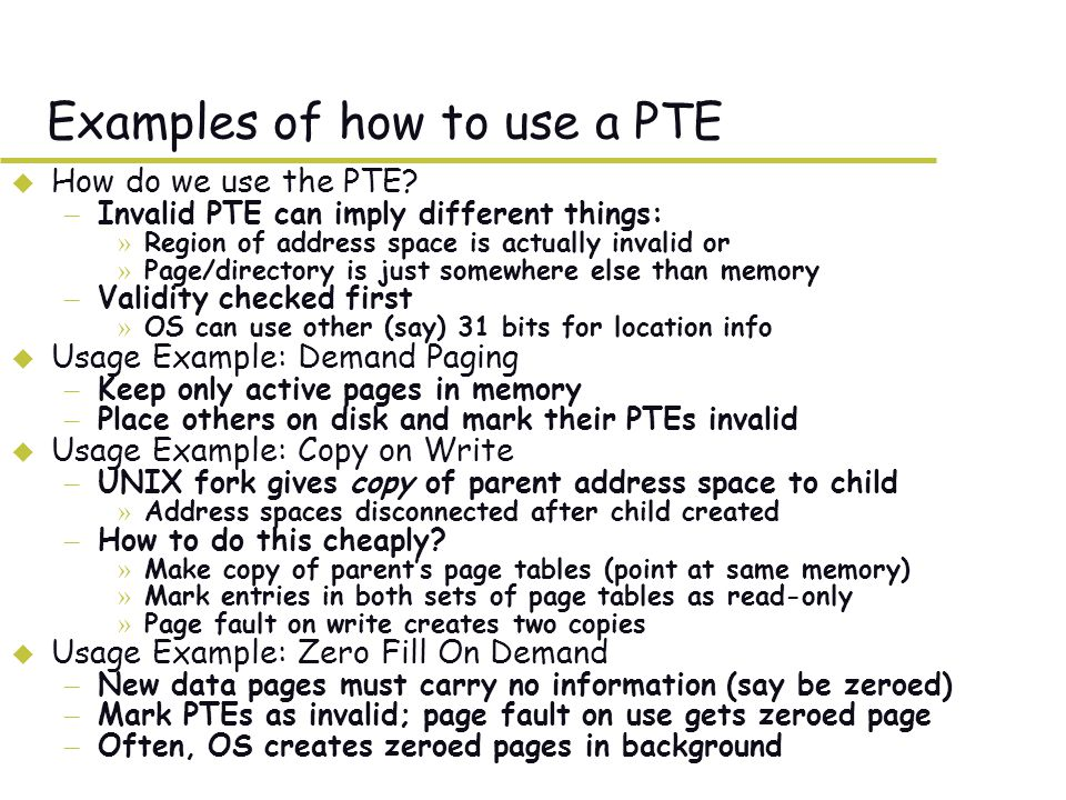 Examples of how to use a PTE u How do we use the PTE.