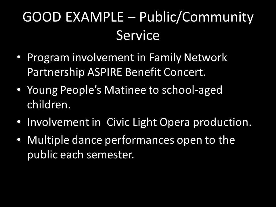 GOOD EXAMPLE – Public/Community Service Program involvement in Family Network Partnership ASPIRE Benefit Concert. Young People's Matinee to school-age