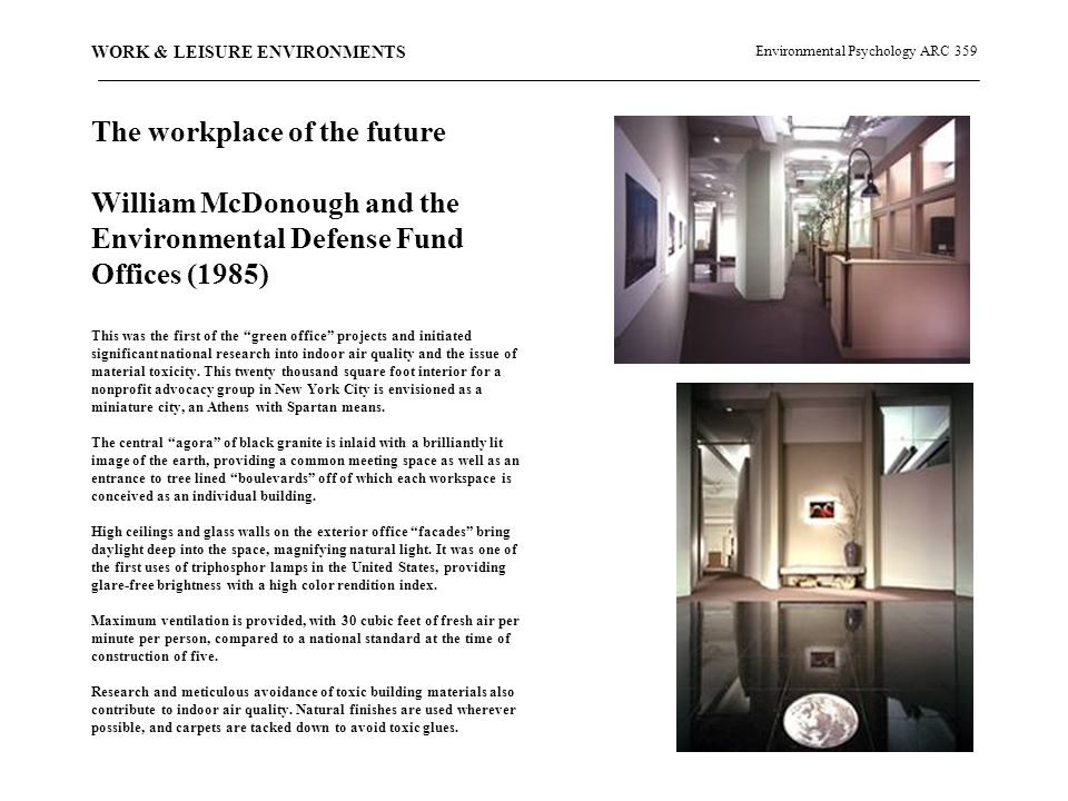 Environmental Psychology ARC 359 WORK & LEISURE ENVIRONMENTS LEISURE How is it different from work.