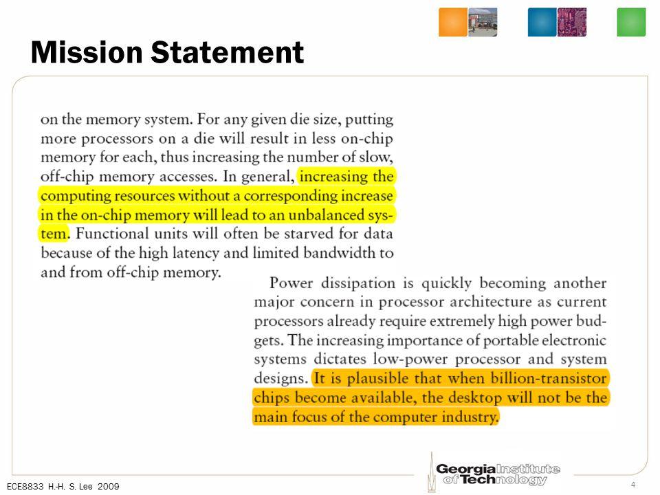 ECE8833 H.-H. S. Lee 2009 4 Mission Statement