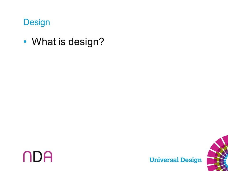 Design What is design?