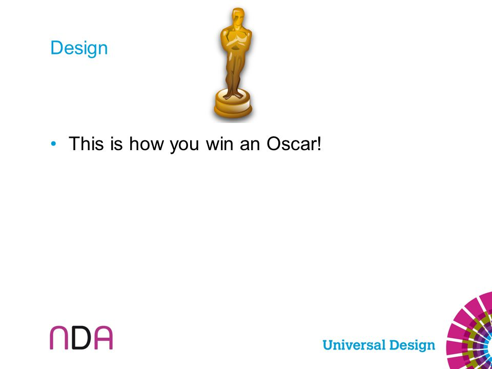 Design This is how you win an Oscar!