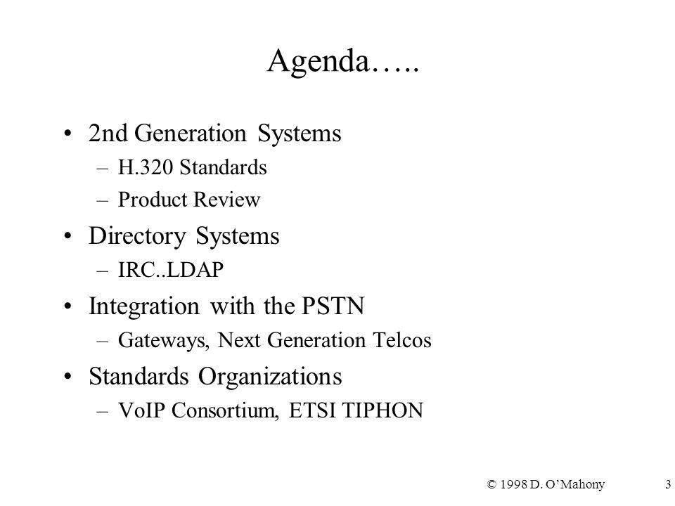 © 1998 D.O'Mahony4 Agenda...