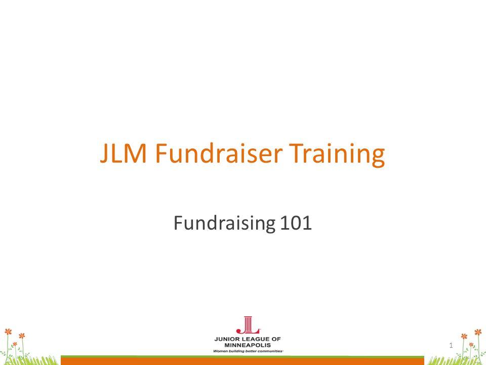 JLM Fundraiser Training Fundraising 101 1