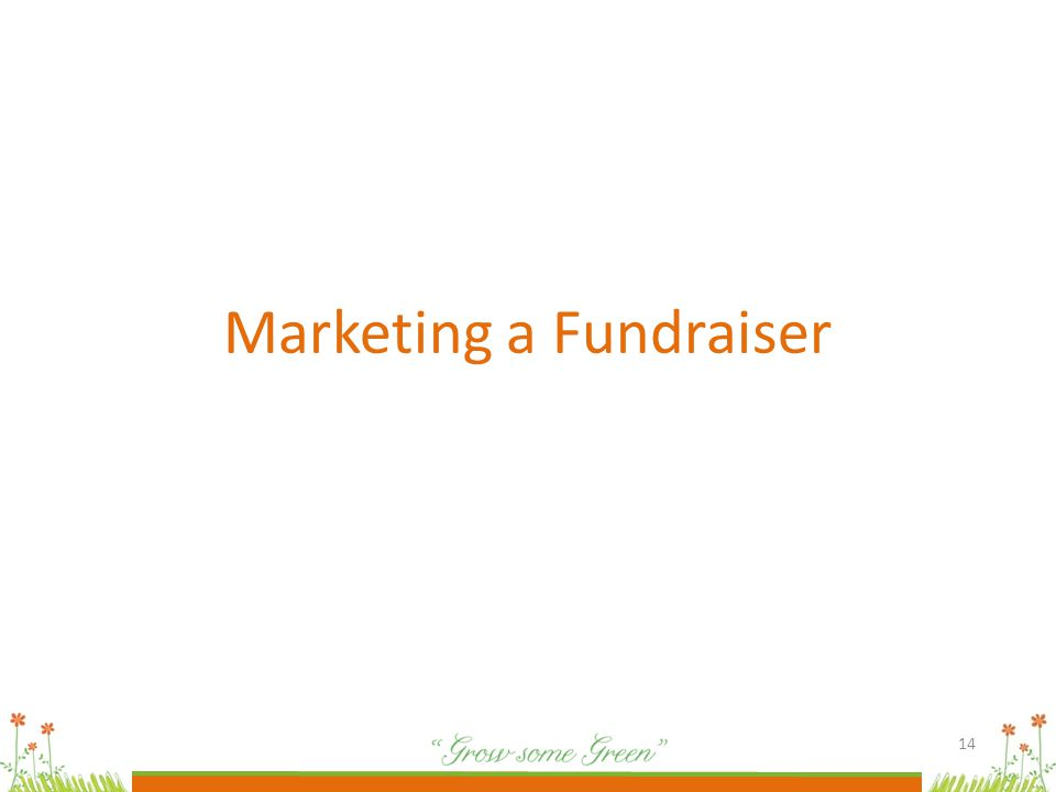 14 Marketing a Fundraiser