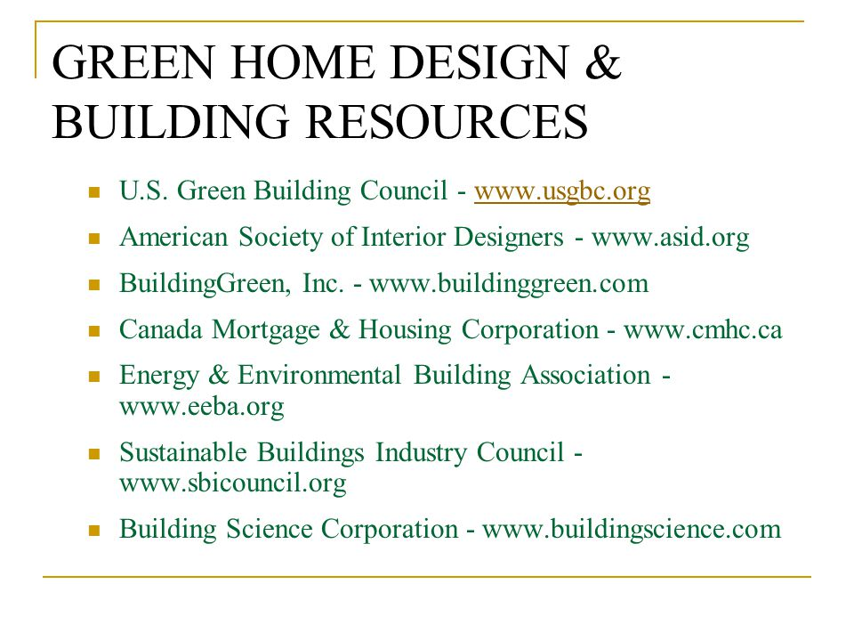 GREEN HOME DESIGN & BUILDING RESOURCES U.S.