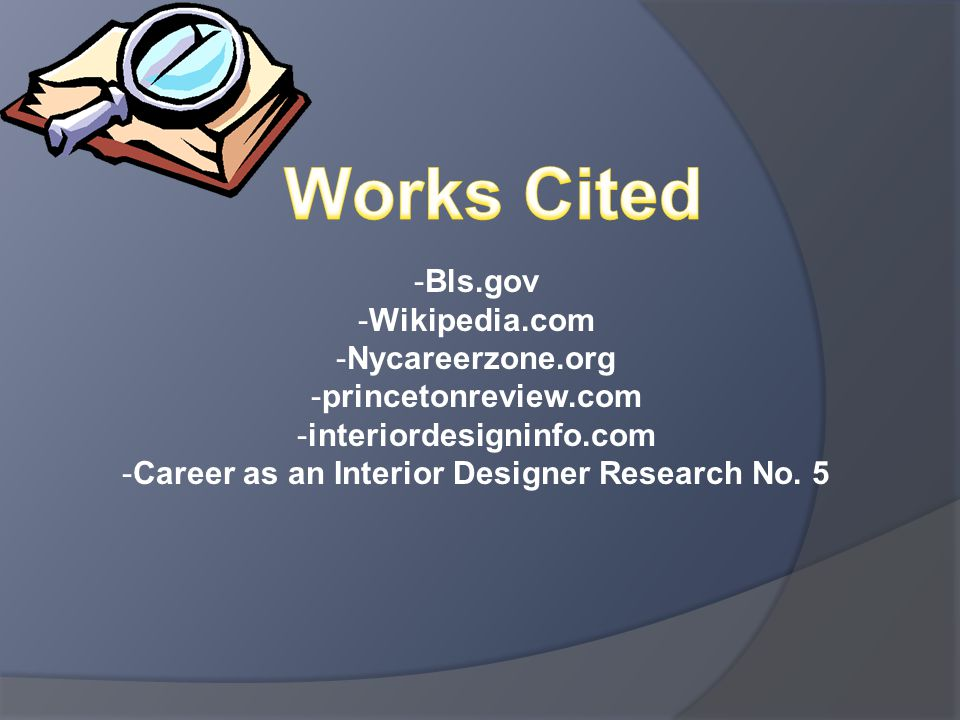 Interior design careers require certification and licensing.