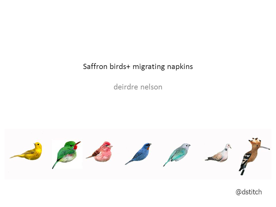 Saffron birds+ migrating napkins deirdre nelson @dstitch