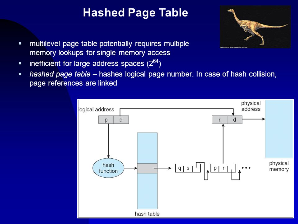 9  multilevel page table potentially requires multiple memory lookups for single memory access  inefficient for large address spaces (2 64 )  hashe