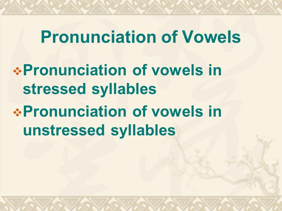Pronunciation of Some Rules of stressed syllables  Exceptions: main stress falls on the penultimate syllable (the 2nd syllable of a word counting back from the end) if (1) it has a long vowel and a diphthong ) e.g.
