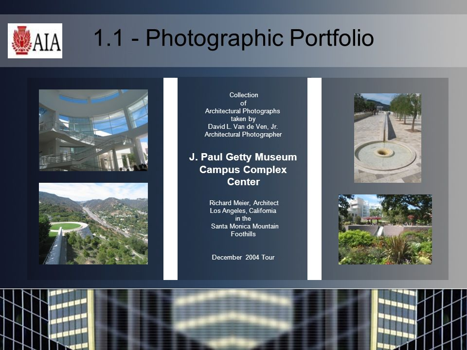 1.1 - Photographic Portfolio Collection of Architectural Photographs taken by David L.