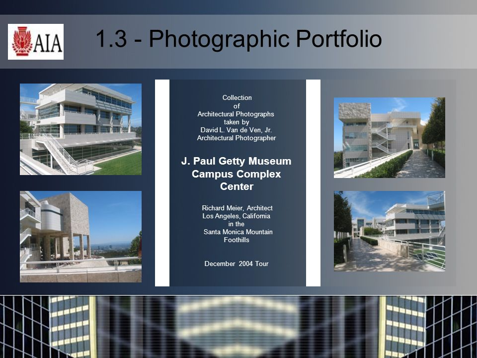 1.3 - Photographic Portfolio Collection of Architectural Photographs taken by David L.