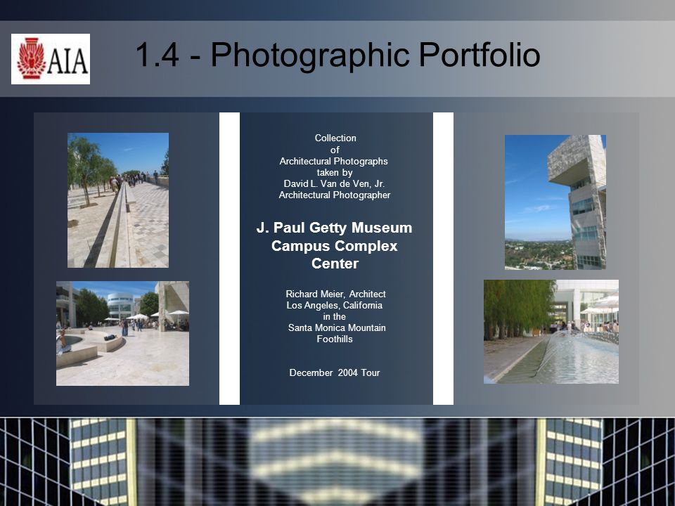 1.4 - Photographic Portfolio Collection of Architectural Photographs taken by David L.