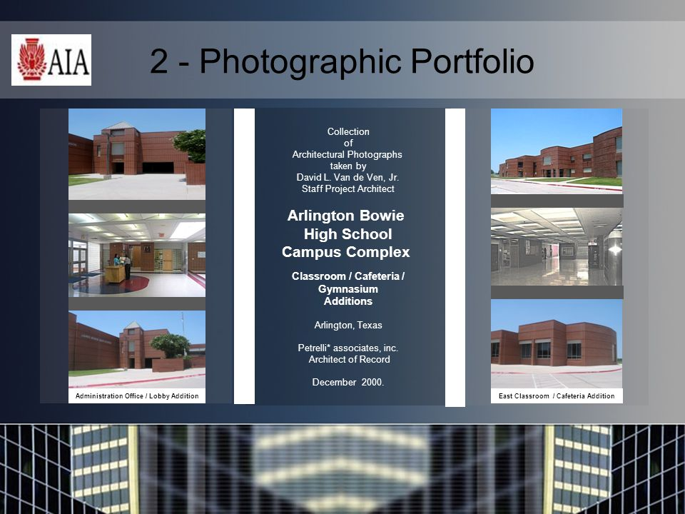 2 - Photographic Portfolio Collection of Architectural Photographs taken by David L.