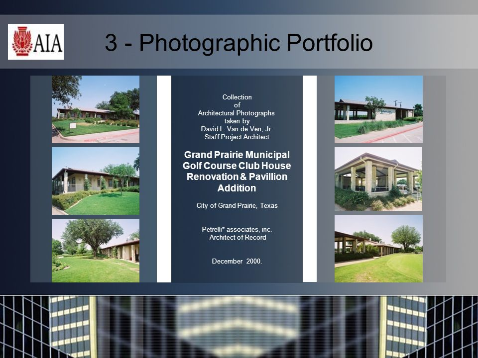 3 - Photographic Portfolio Collection of Architectural Photographs taken by David L.