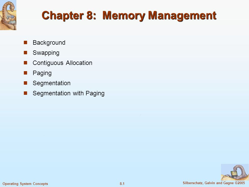 8.12 Silberschatz, Galvin and Gagne ©2005 Operating System Concepts Hardware Support for Relocation and Limit Registers