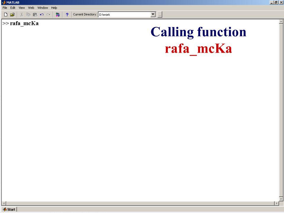 Calling function rafa_mcKa