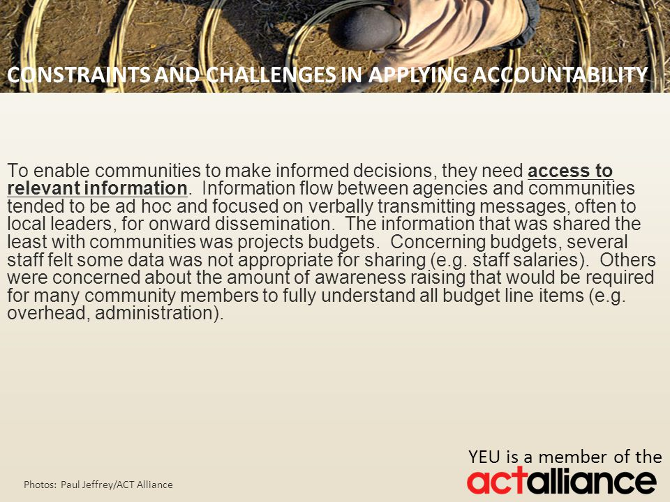 Photos: Paul Jeffrey/ACT Alliance To enable communities to make informed decisions, they need access to relevant information.