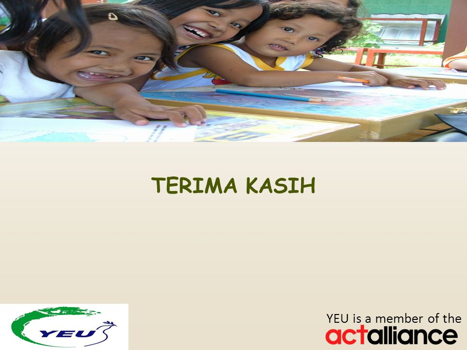Photos: Paul Jeffrey/ACT Alliance TERIMA KASIH YEU is a member of the