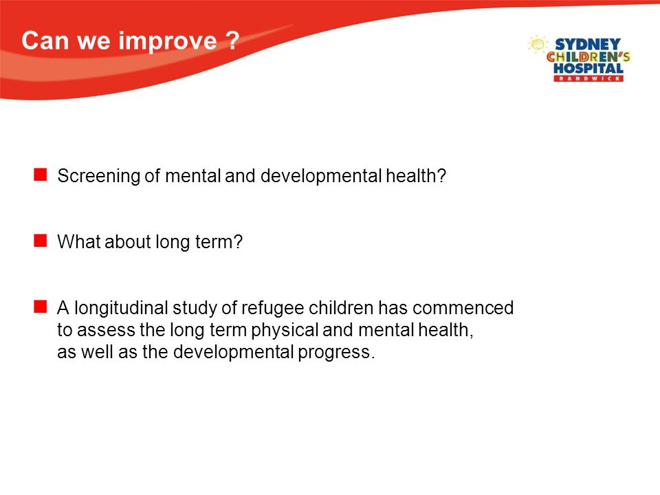 Can we improve . Screening of mental and developmental health.