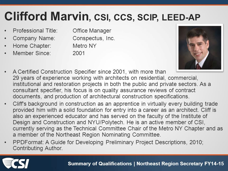 Clifford Marvin, CSI, CCS, SCIP, LEED-AP Professional Title:Office Manager Company Name:Conspectus, Inc.