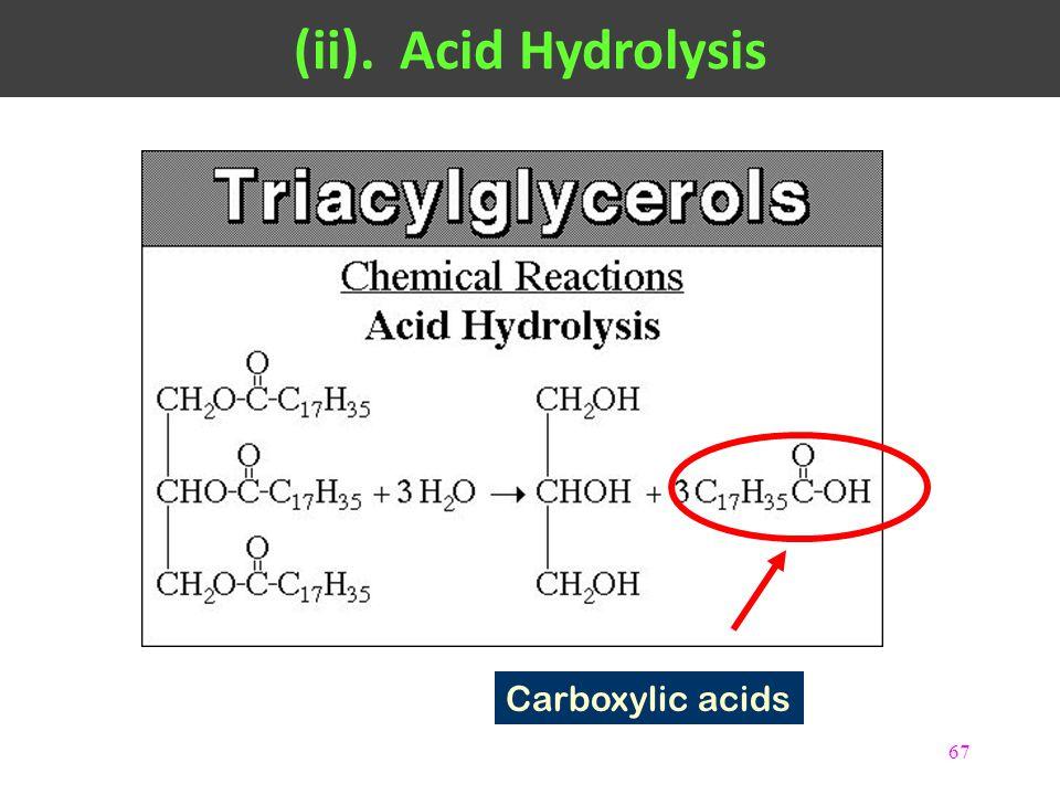 67 Carboxylic acids (ii).Acid Hydrolysis