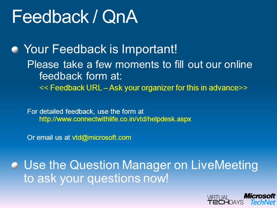 Feedback / QnA Your Feedback is Important.