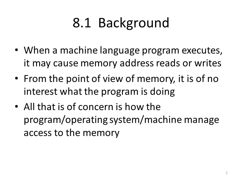 Referring back to earlier chapters, the interrupt vector table is assigned a fixed memory location O/S code is assigned a fixed location User processes are allocated contiguous blocks in the remaining free memory Valid memory address references for relocatable code are determined by a base address and a limit value 33