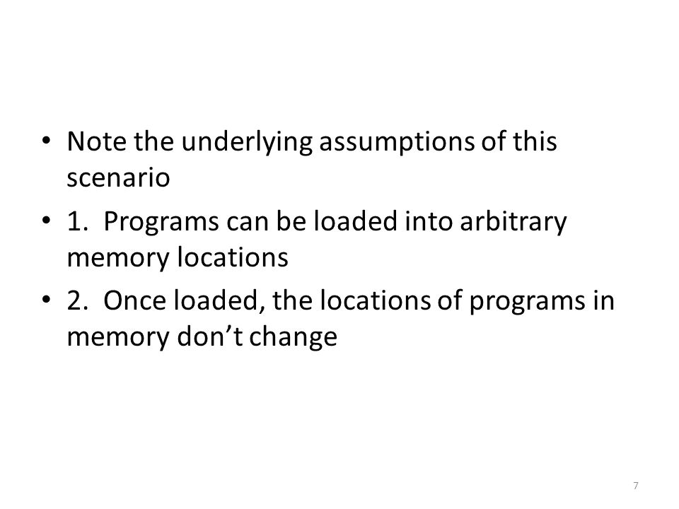 If those requirements were met and memory was large enough to hold half of the program but not all of the program Write the first half and have it conclude by loading the second half This is not simple to do, it requires system support, it certainly won't solve all of your problems, and it would be prone to mistakes However, something like this may be necessary if memory is tiny and the system doesn't support advanced techniques like paging and virtual memory 28