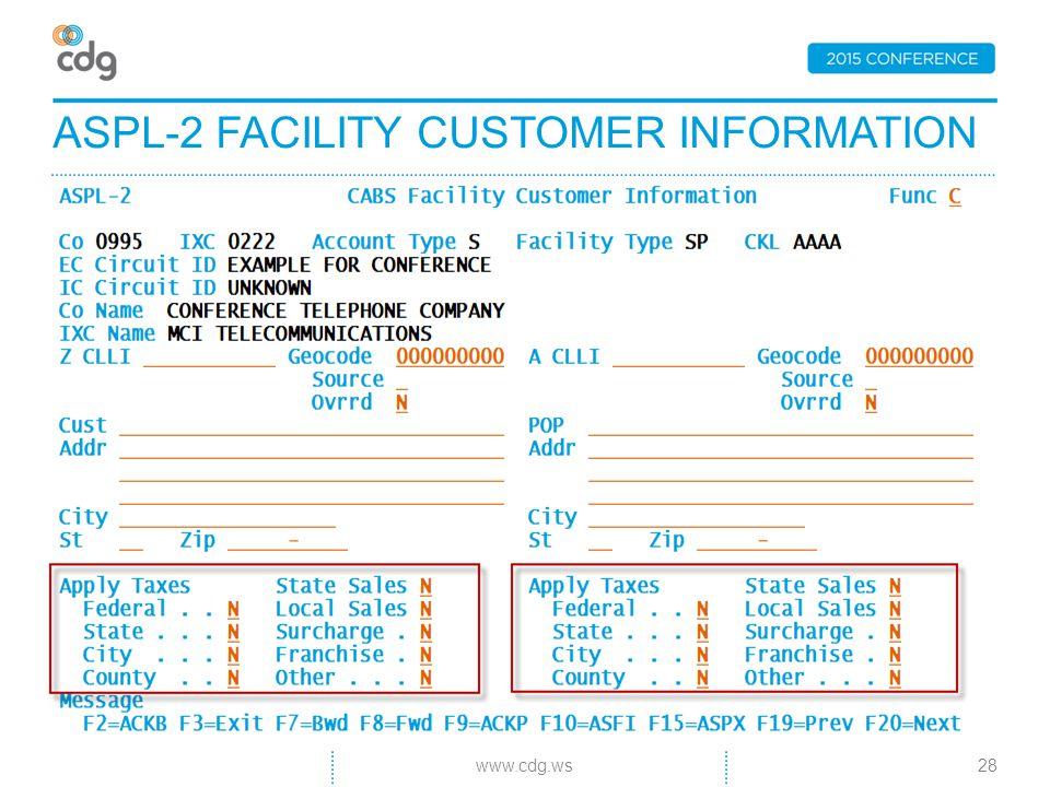 ASPL-2 FACILITY CUSTOMER INFORMATION 28www.cdg.ws