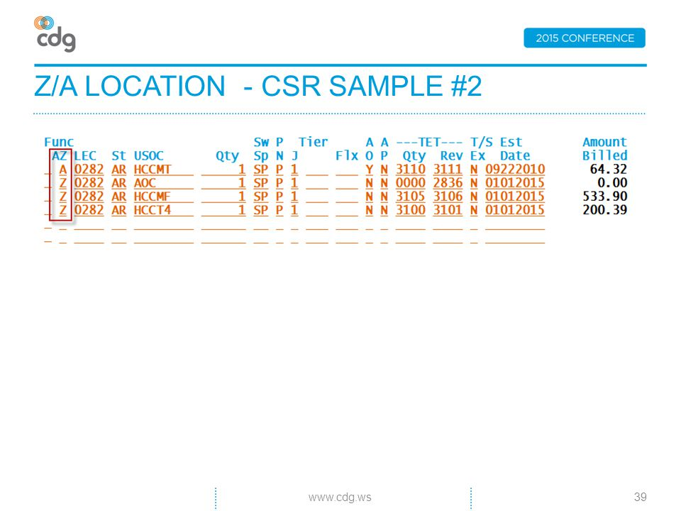 Z/A LOCATION - CSR SAMPLE #2 39www.cdg.ws