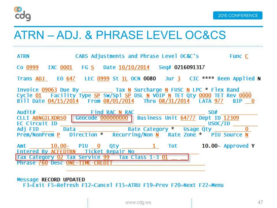 ATRN – ADJ. & PHRASE LEVEL OC&CS 47www.cdg.ws
