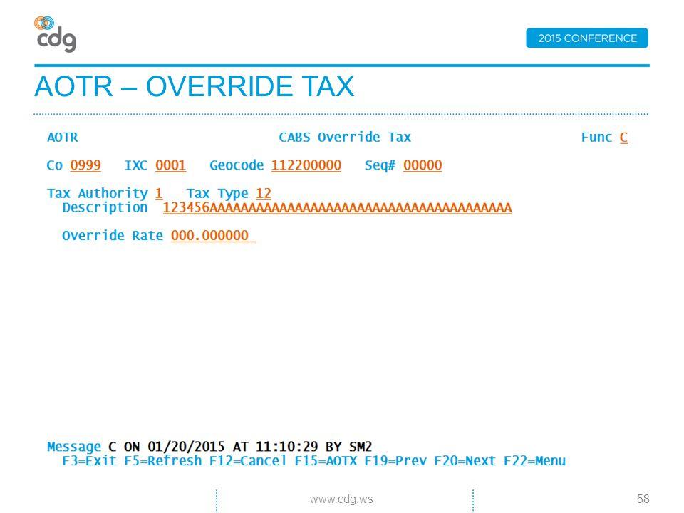 AOTR – OVERRIDE TAX 58www.cdg.ws