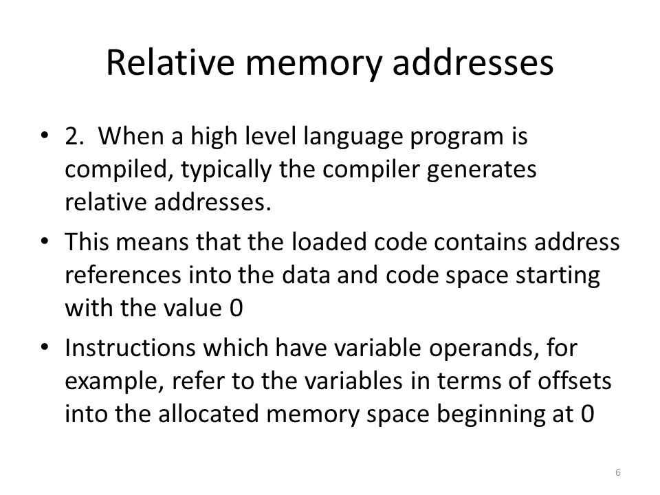 Relative memory addresses 2.