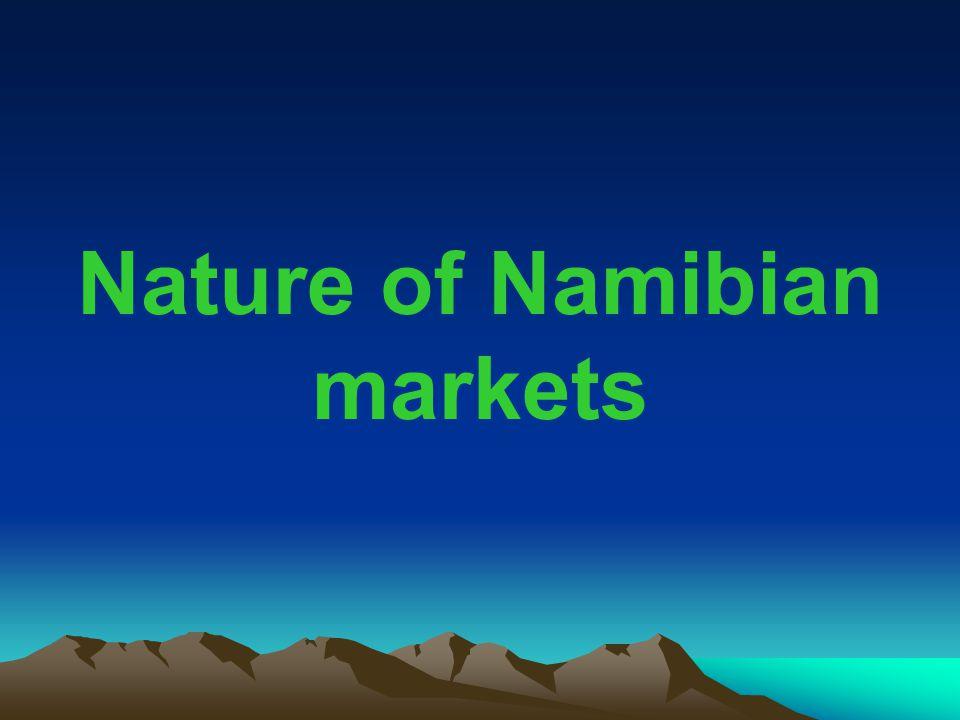 Nature of Namibian markets