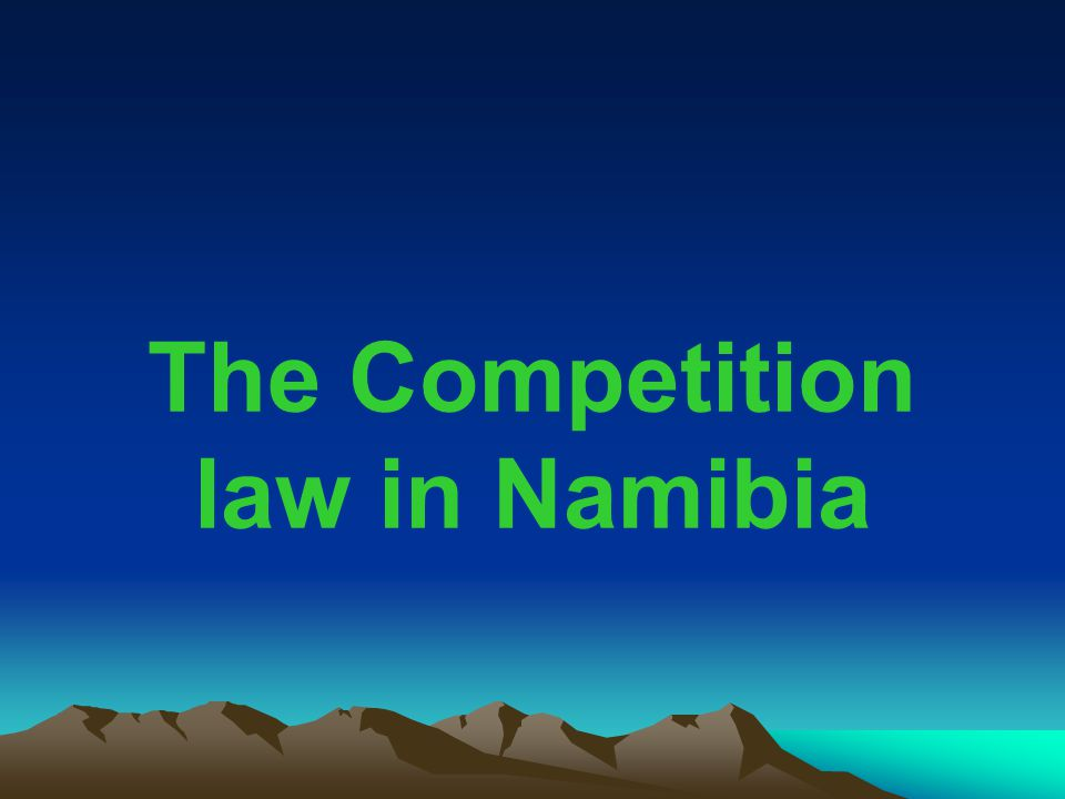 The Competition law in Namibia