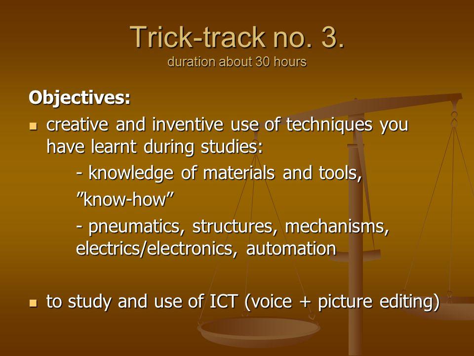 Trick-track no. 3.