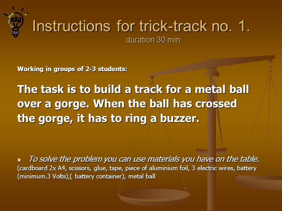 Instructions for trick-track no. 1. duration 30 min.