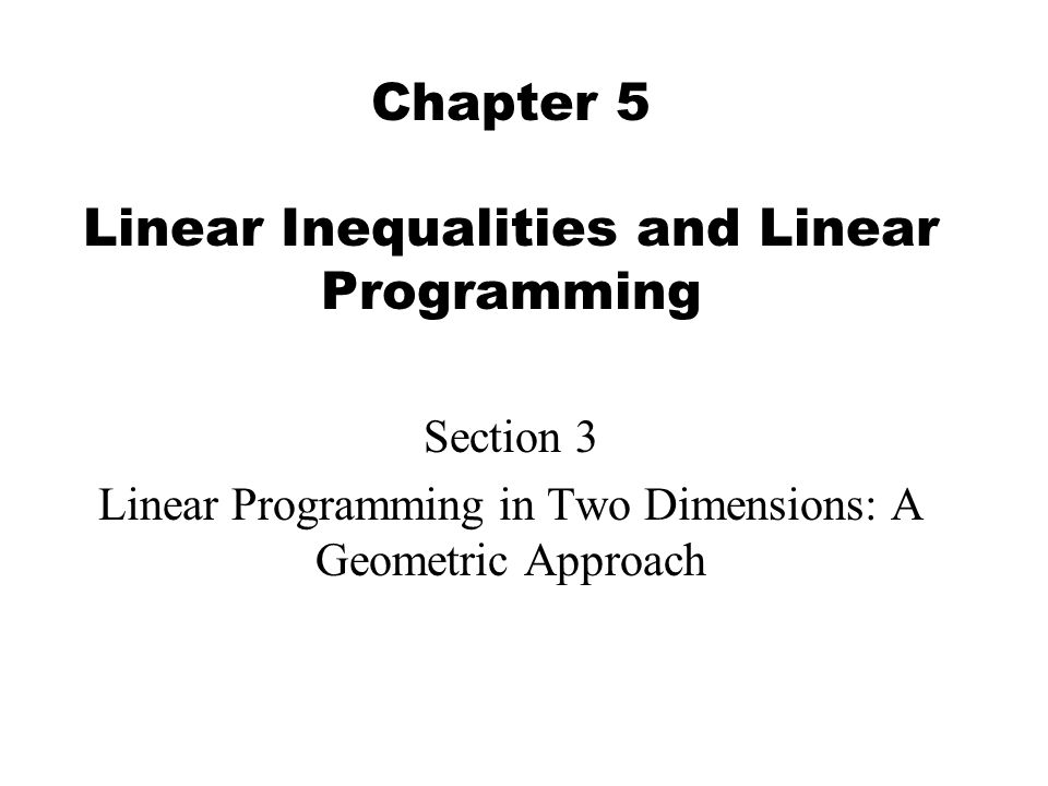 2 In this section, we will explore applications which utilize the graph of a system of linear inequalities.