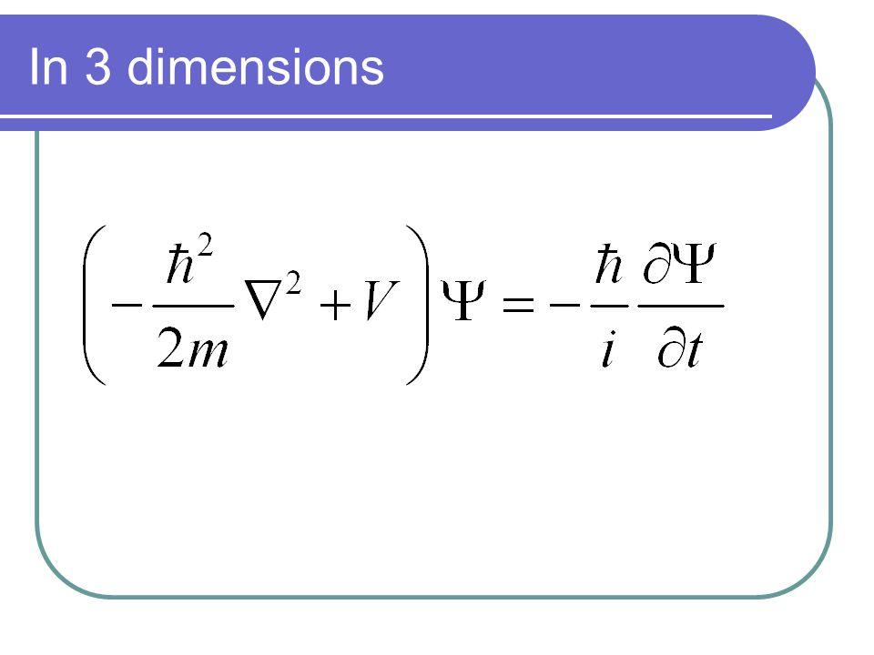 In 3 dimensions