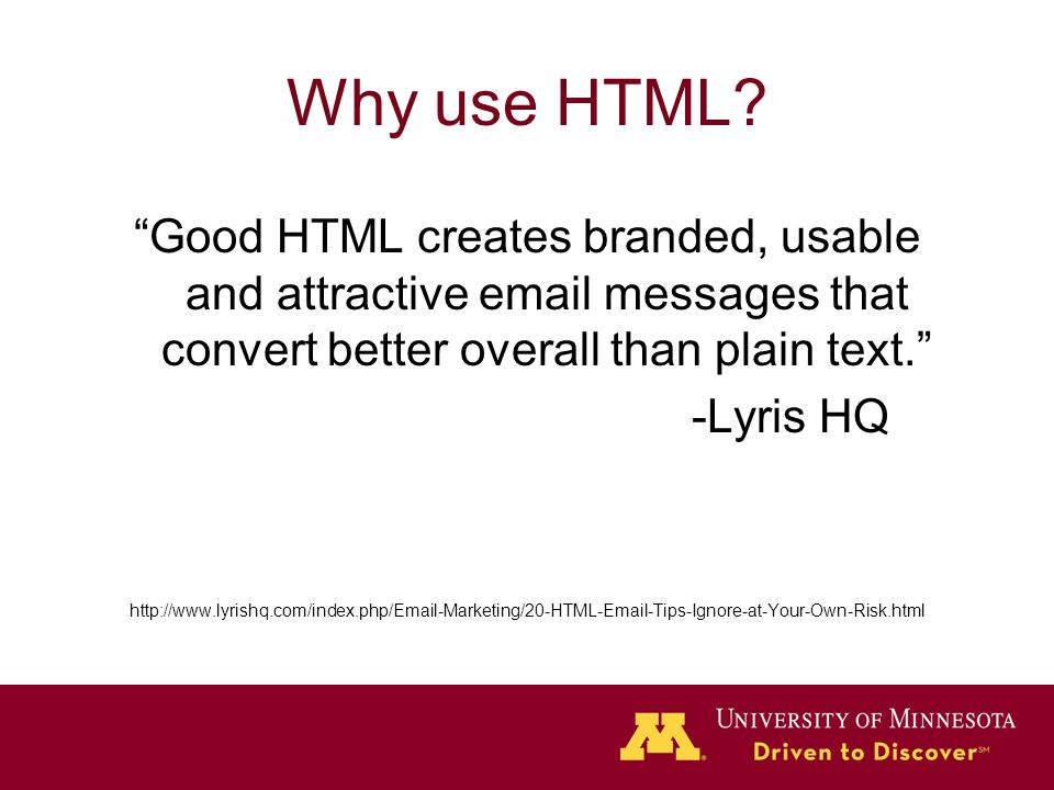 Why use HTML.